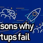 5 reasons why startups fail