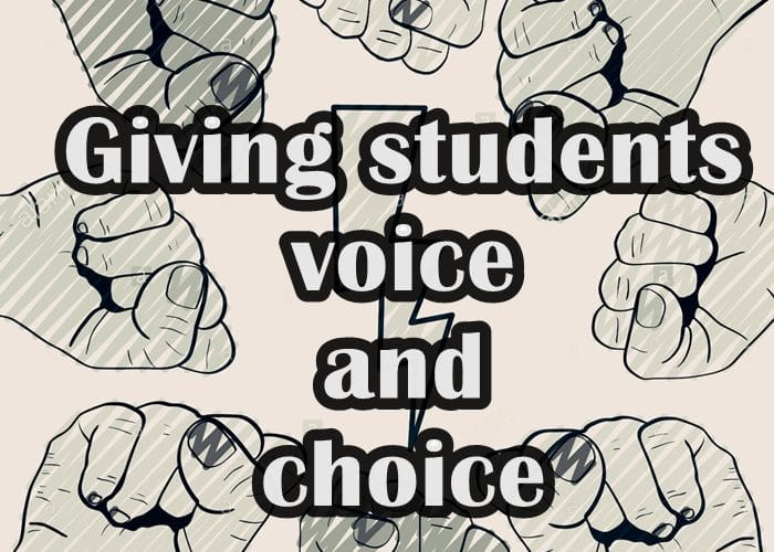 giving students voice and choice