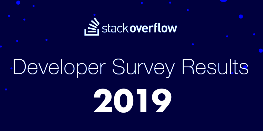 StackOverflow's developer survey results for 2019